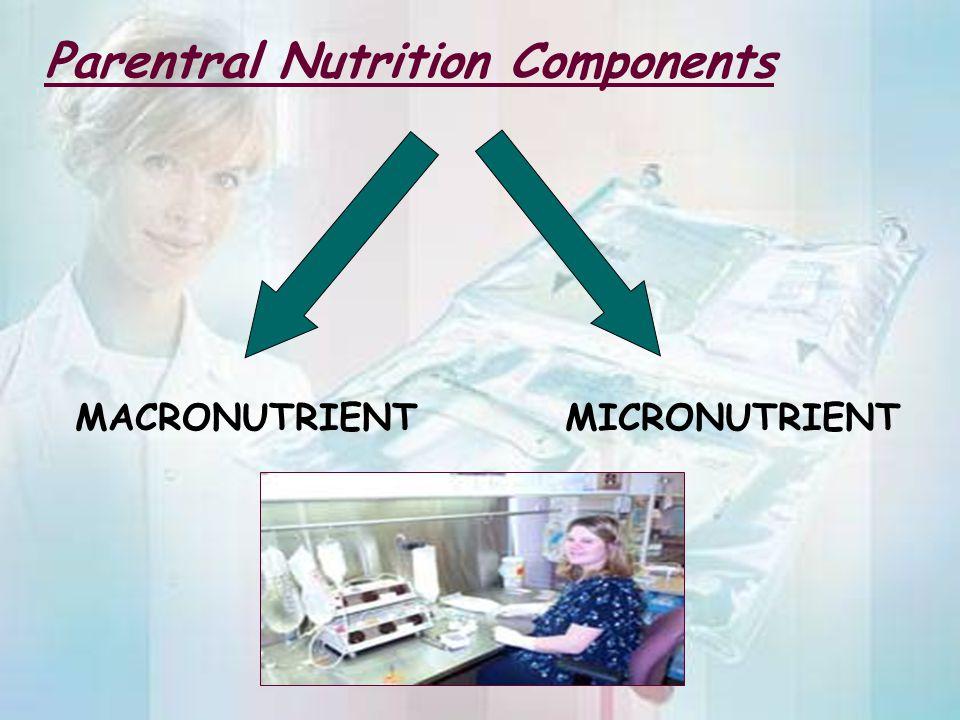 Parentral Nutrition Components
