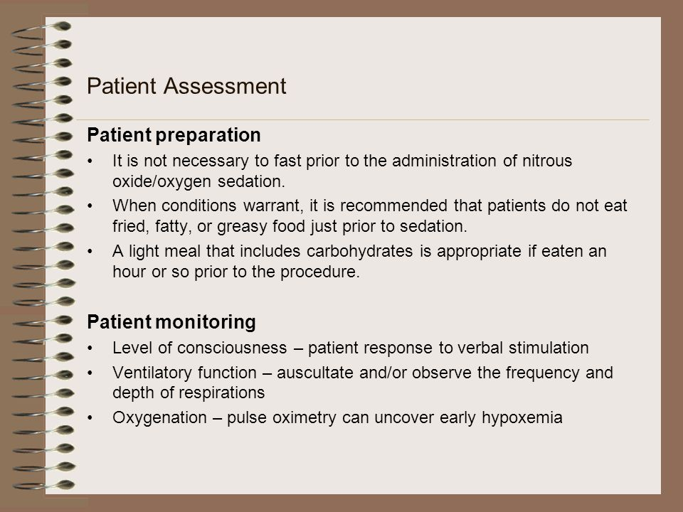 Patient Assessment Patient preparation Patient monitoring
