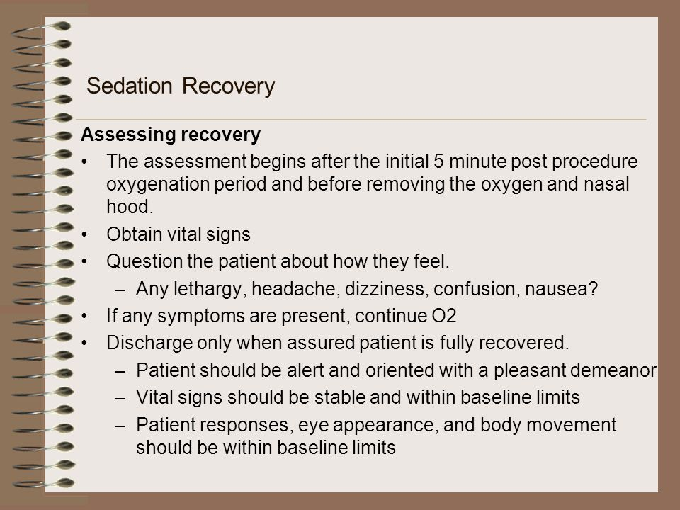 Sedation Recovery Assessing recovery