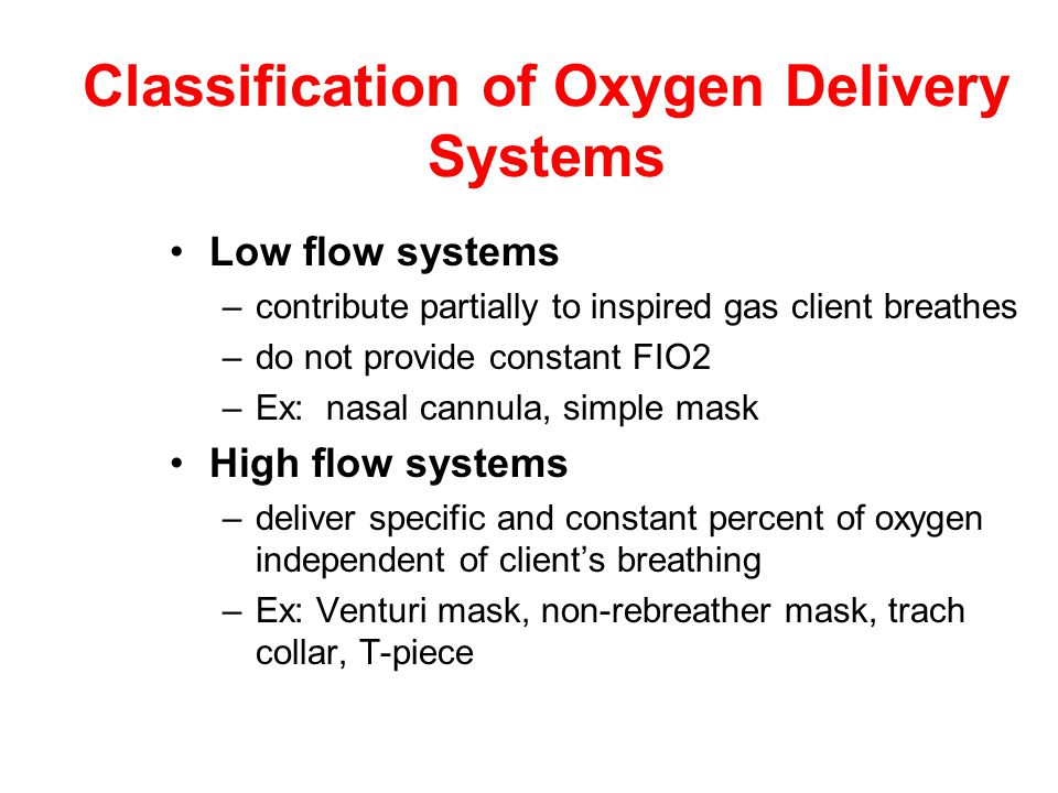 Classification of Oxygen Delivery Systems