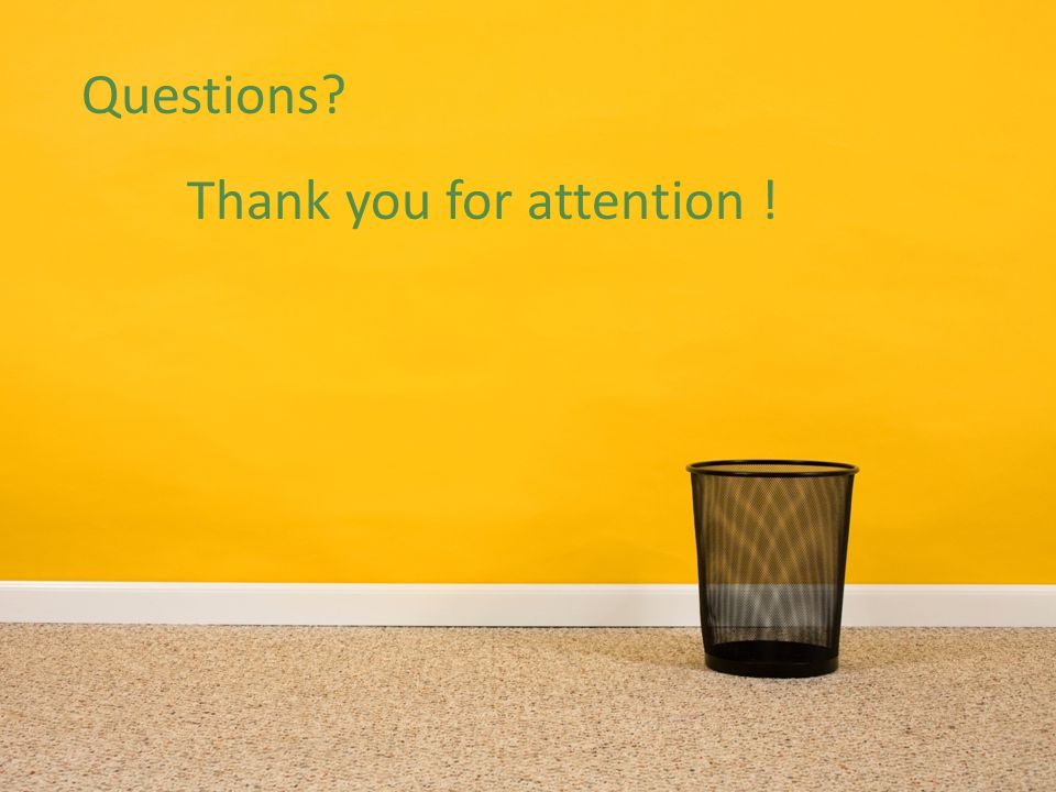 Questions Thank you for attention !
