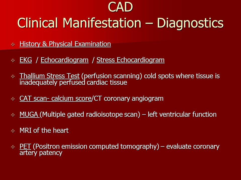 CAD Clinical Manifestation – Diagnostics