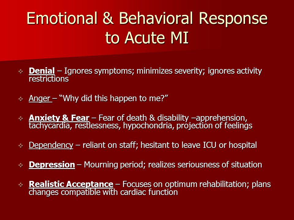 Emotional & Behavioral Response to Acute MI