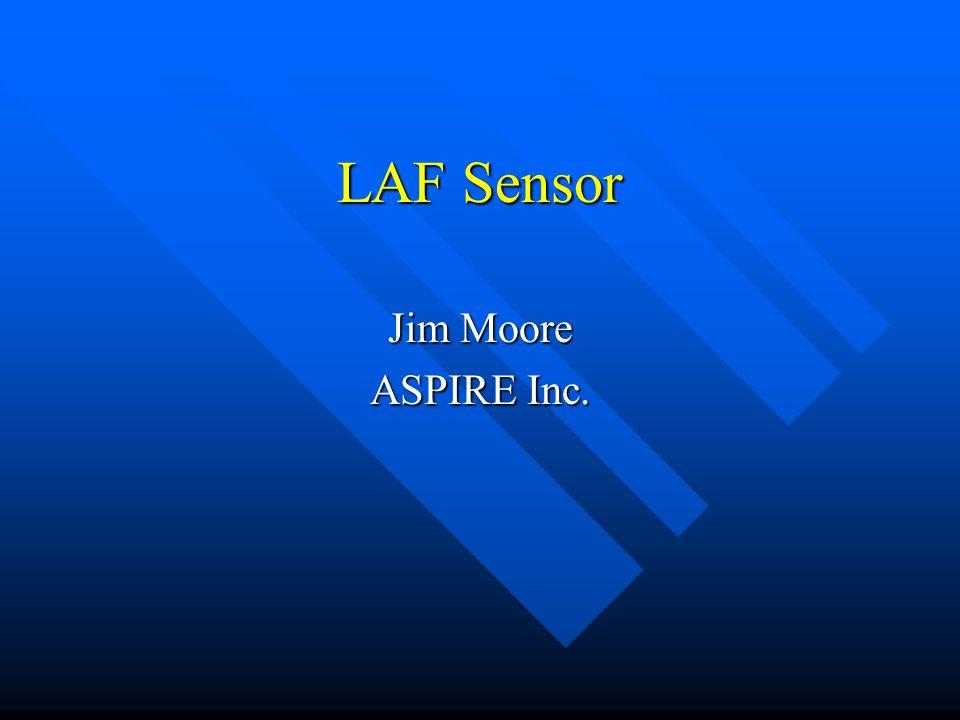 LAF Sensor Jim Moore ASPIRE Inc.