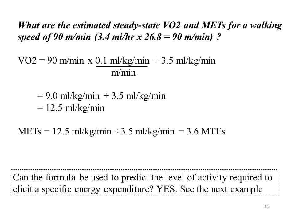 What are the estimated steady-state VO2 and METs for a walking