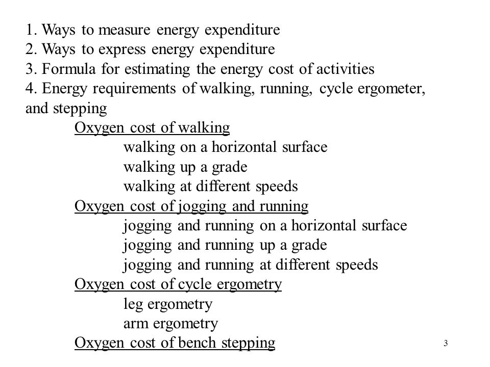 1. Ways to measure energy expenditure