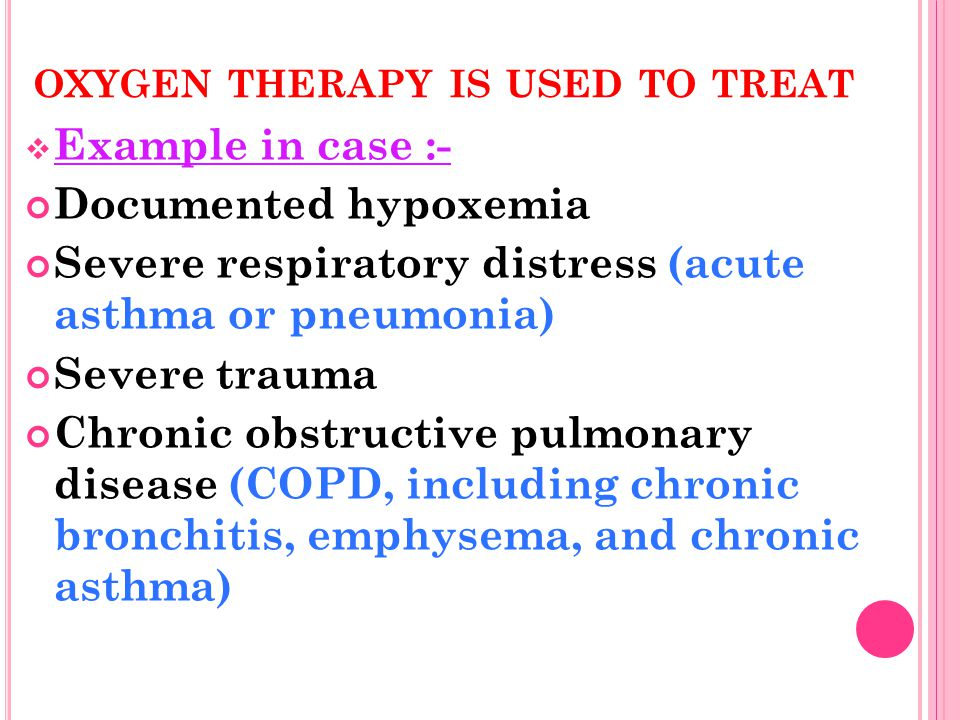 oxygen therapy is used to treat