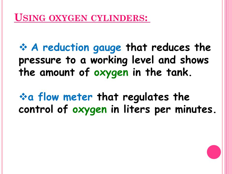 Using oxygen cylinders: