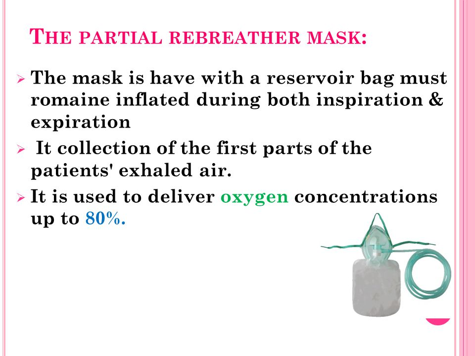 The partial rebreather mask:
