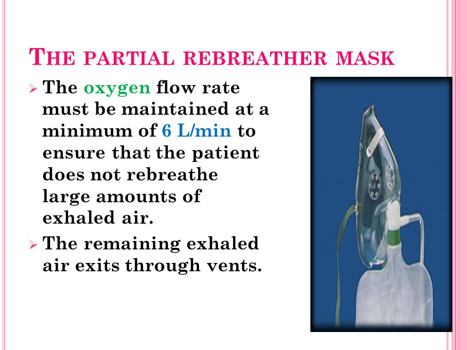 The partial rebreather mask