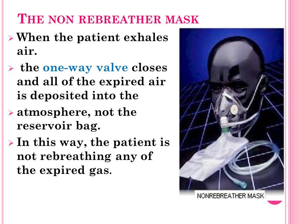 The non rebreather mask