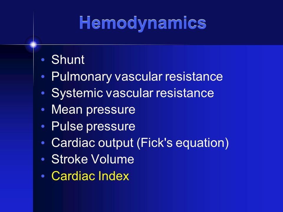 Hemodynamics Shunt Pulmonary vascular resistance