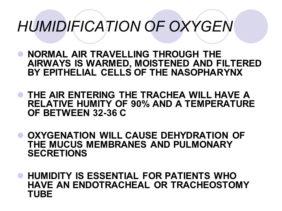 HUMIDIFICATION OF OXYGEN