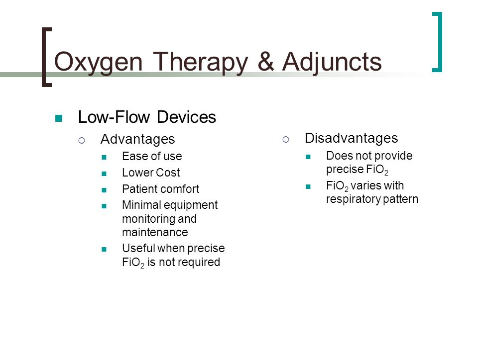 Oxygen Therapy Amp Adjuncts Ppt Video Online Download