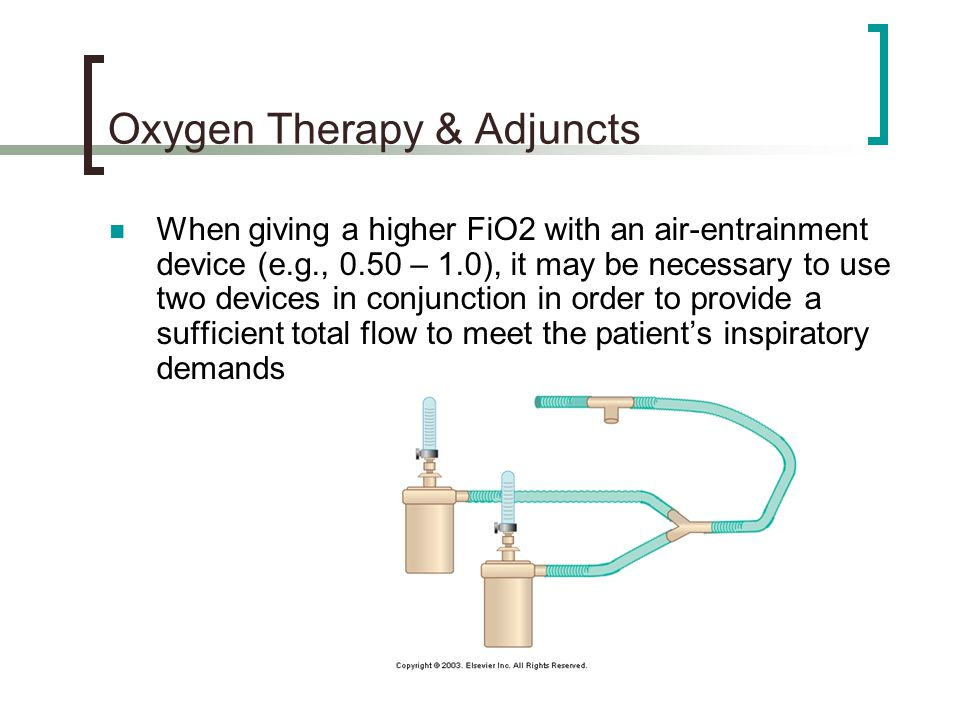 Oxygen Therapy & Adjuncts