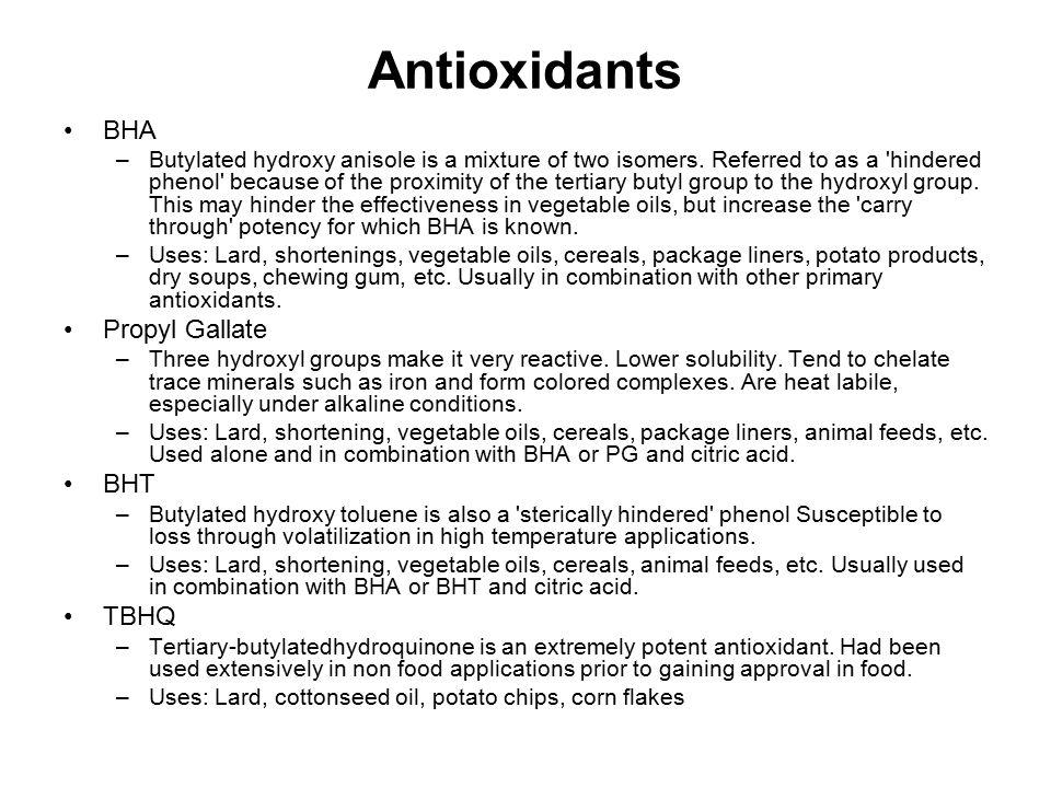 Antioxidants BHA Propyl Gallate BHT TBHQ
