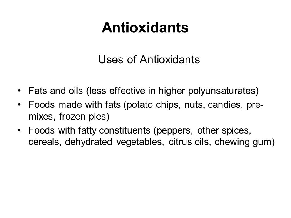 Antioxidants Uses of Antioxidants