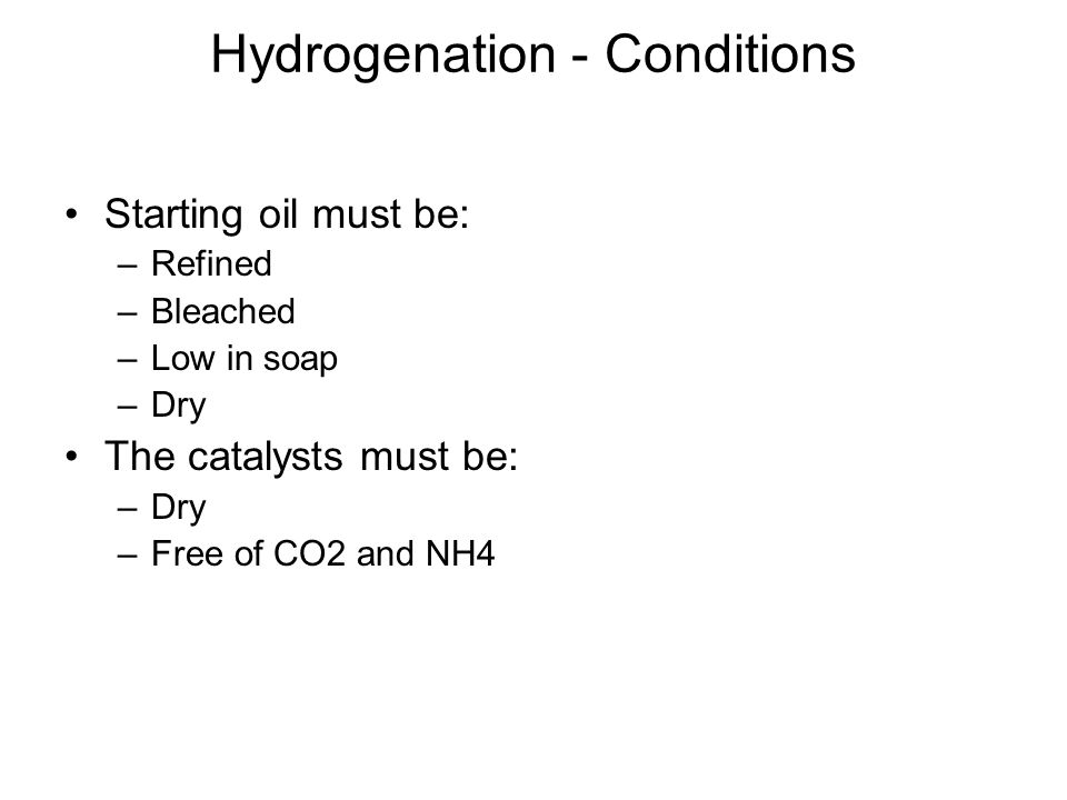 Hydrogenation - Conditions