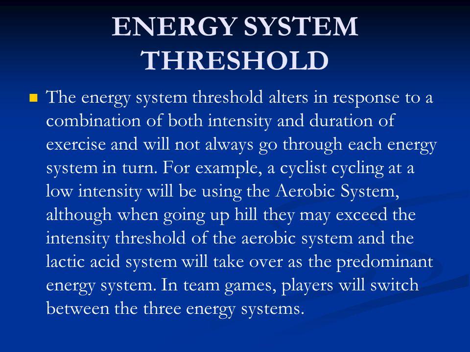 ENERGY SYSTEM THRESHOLD