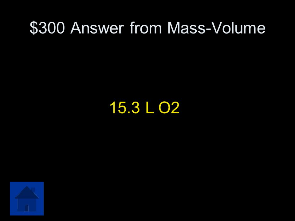 $300 Answer from Mass-Volume
