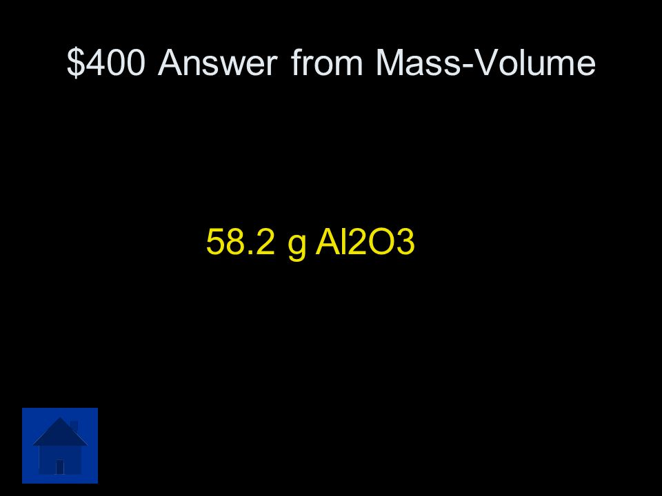 $400 Answer from Mass-Volume