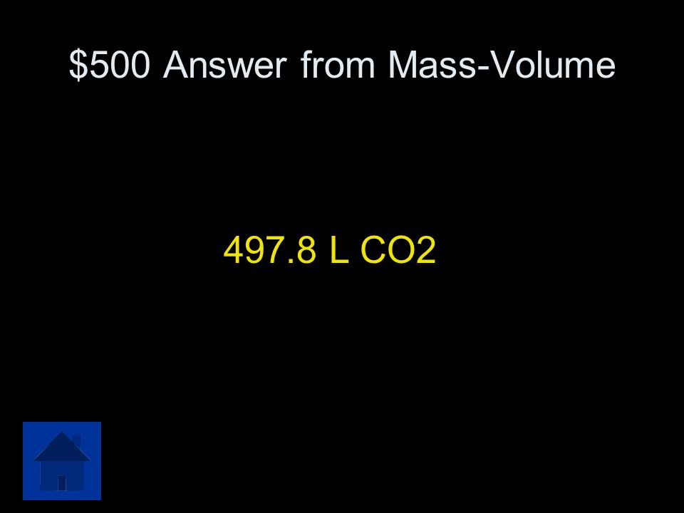 $500 Answer from Mass-Volume