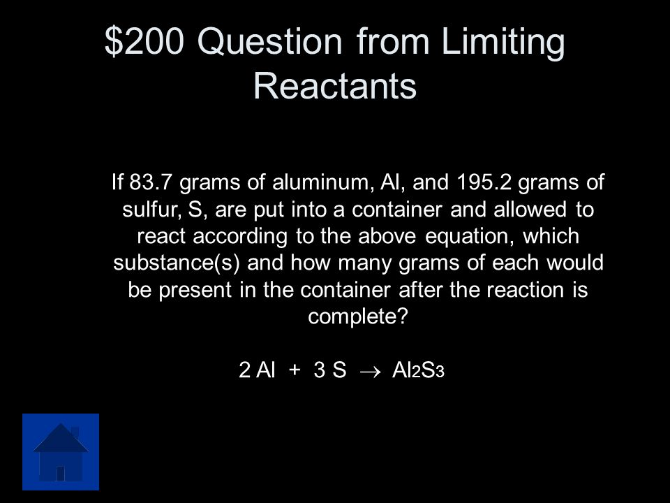 $200 Question from Limiting Reactants