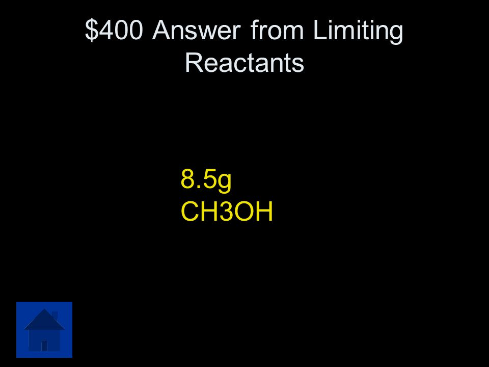 $400 Answer from Limiting Reactants