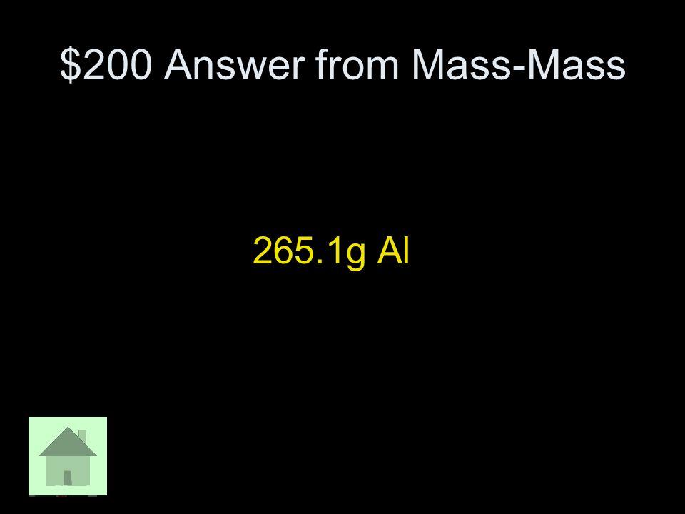 $200 Answer from Mass-Mass