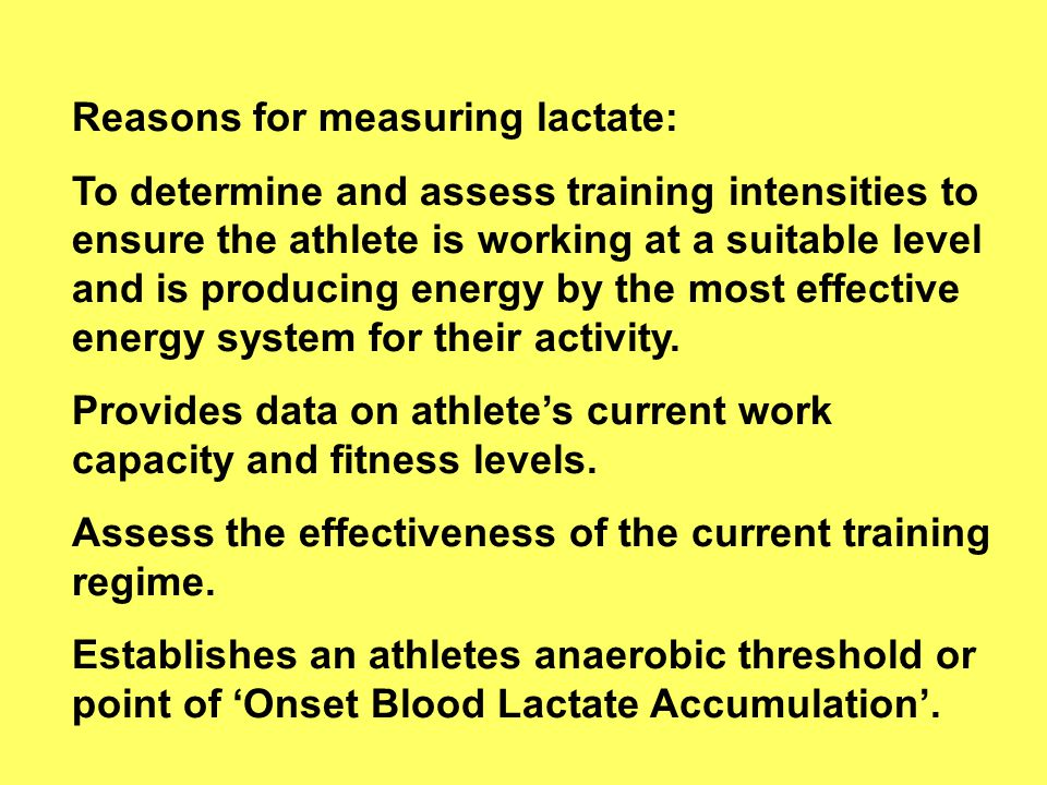 Reasons for measuring lactate: