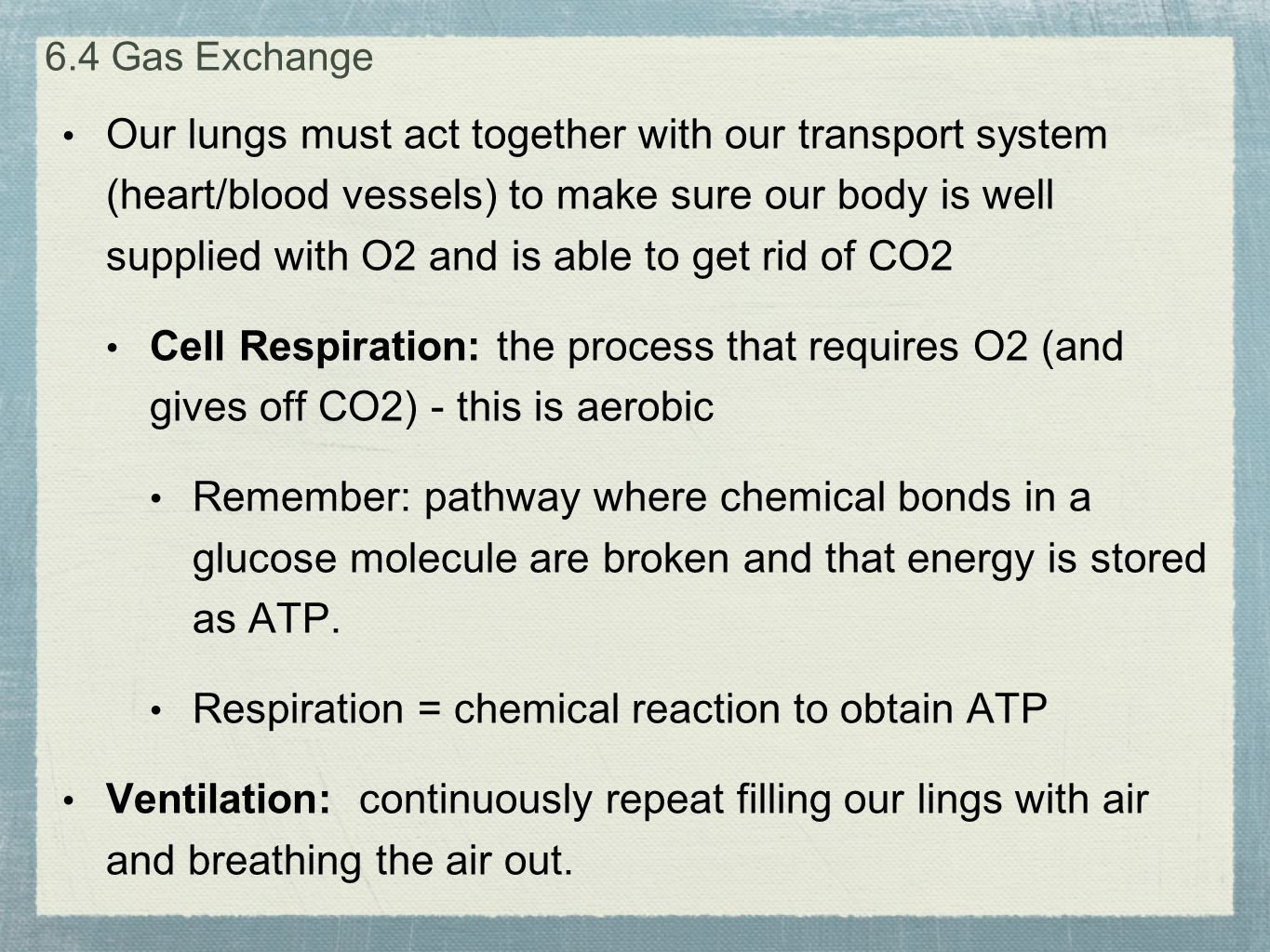Respiration = chemical reaction to obtain ATP