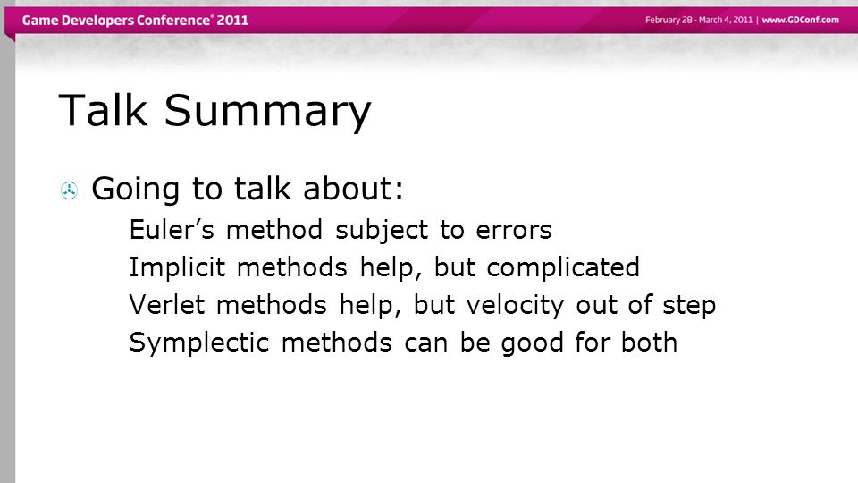Talk Summary Going to talk about: Euler's method subject to errors