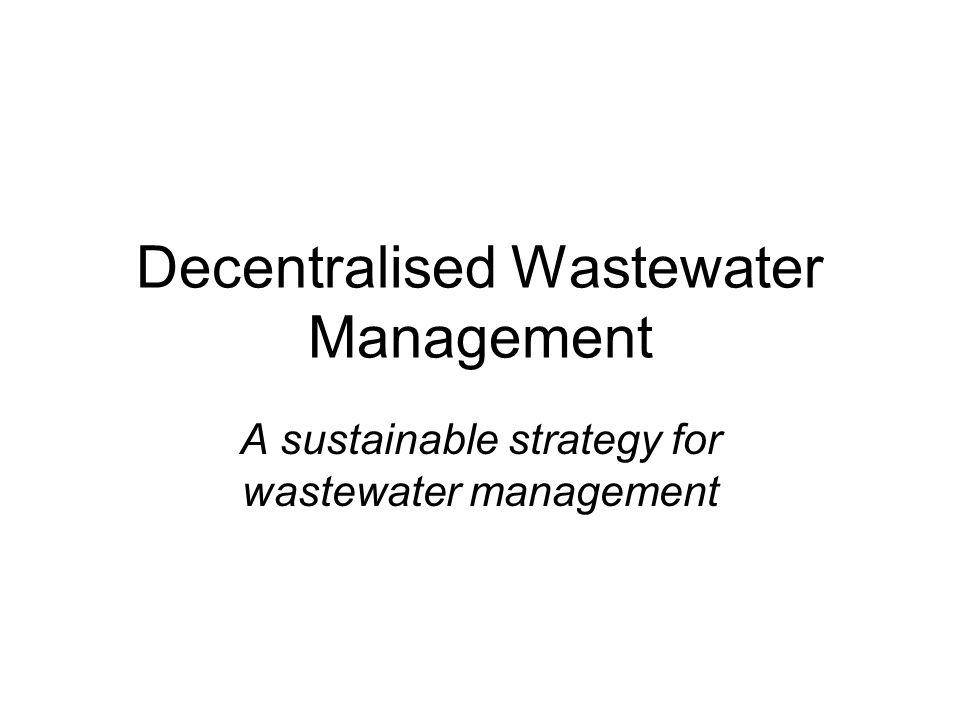 Decentralised Wastewater Management