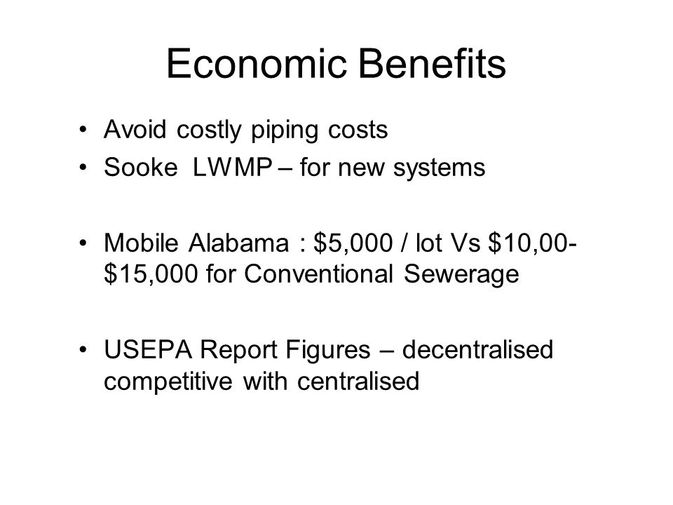 Economic Benefits Avoid costly piping costs