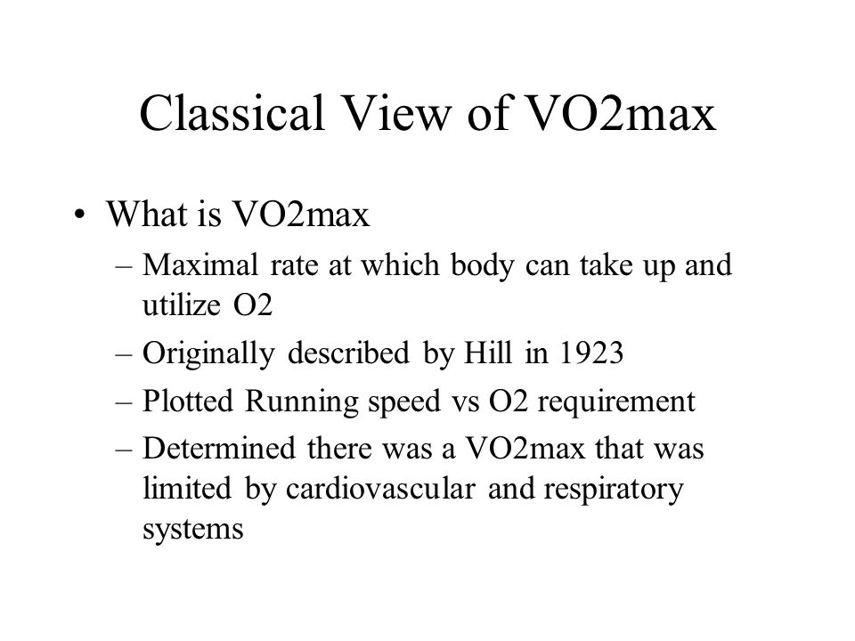 Classical View of VO2max