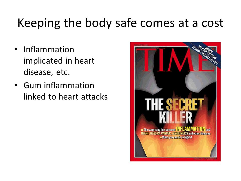 Keeping the body safe comes at a cost