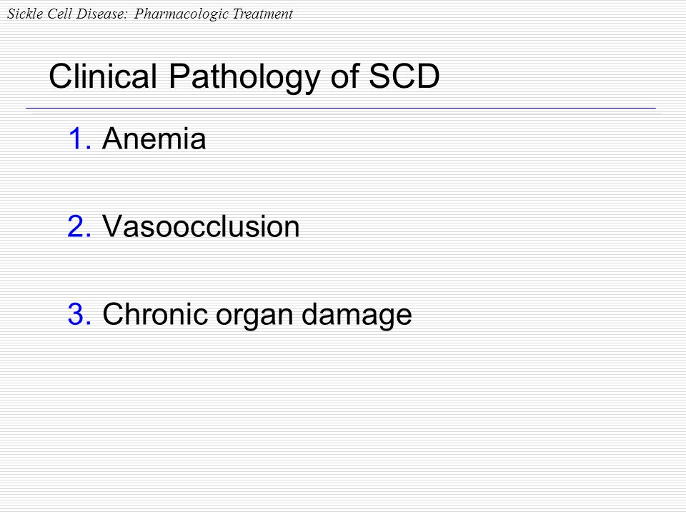 Clinical Pathology of SCD