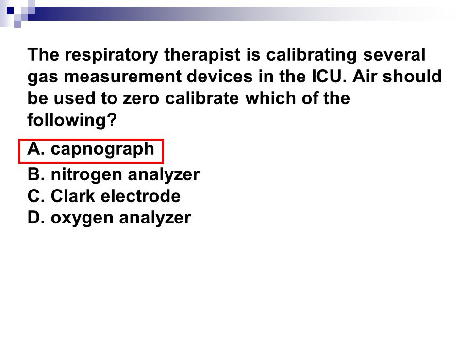 The respiratory therapist is calibrating several gas measurement devices in the ICU. Air should be used to zero calibrate which of the following