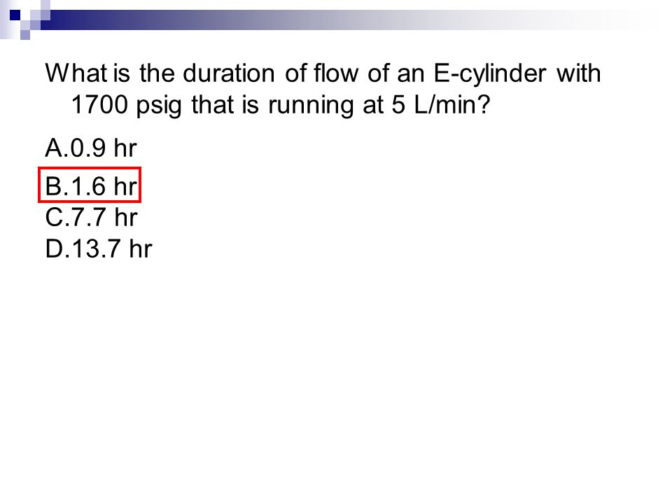 What is the duration of flow of an E-cylinder with 1700 psig that is running at 5 L/min