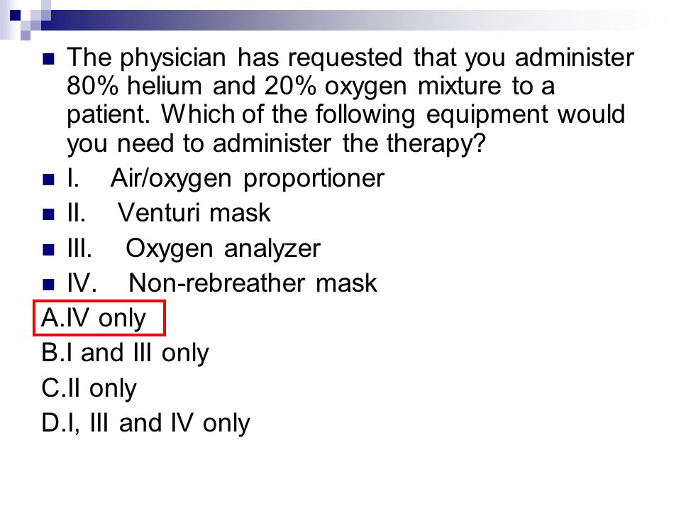 I. Air/oxygen proportioner II. Venturi mask III. Oxygen analyzer