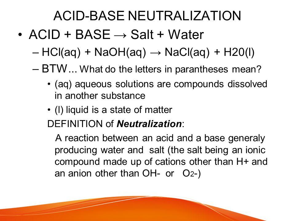 ACID-BASE NEUTRALIZATION