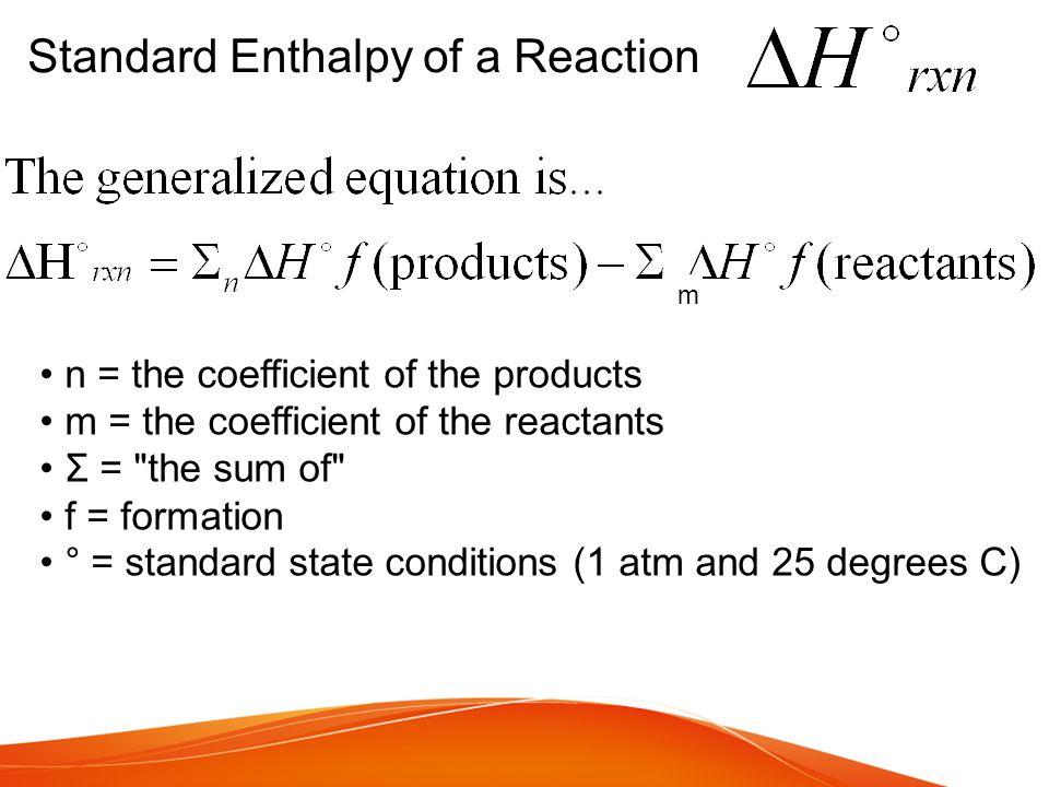 Standard Enthalpy of a Reaction
