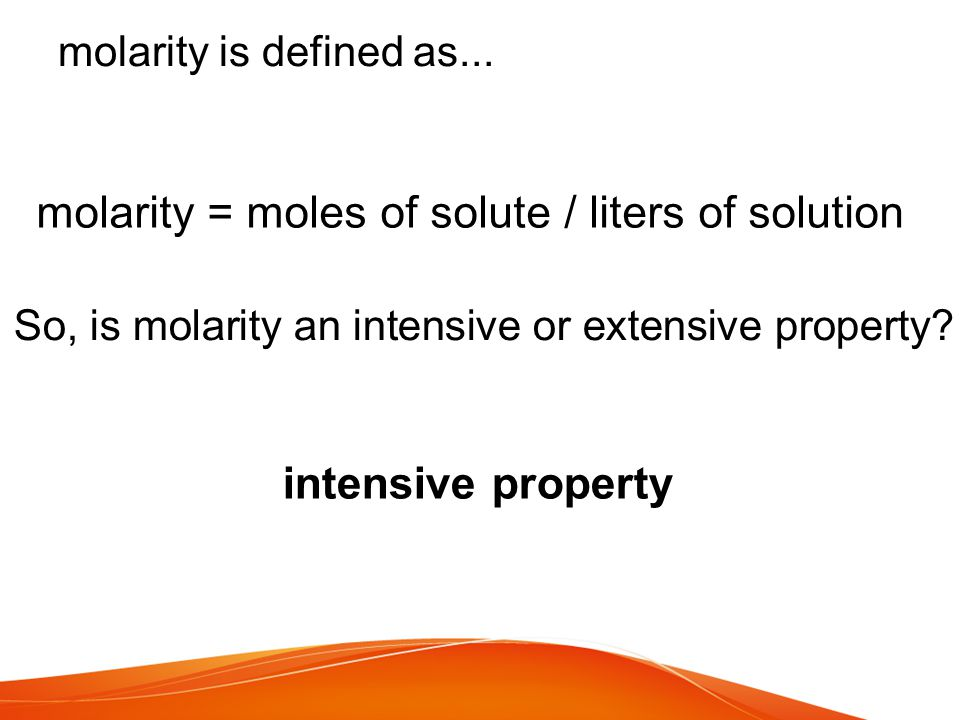 molarity = moles of solute / liters of solution