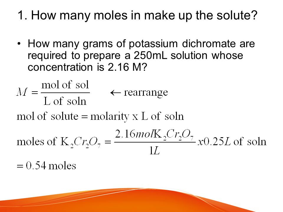 1. How many moles in make up the solute