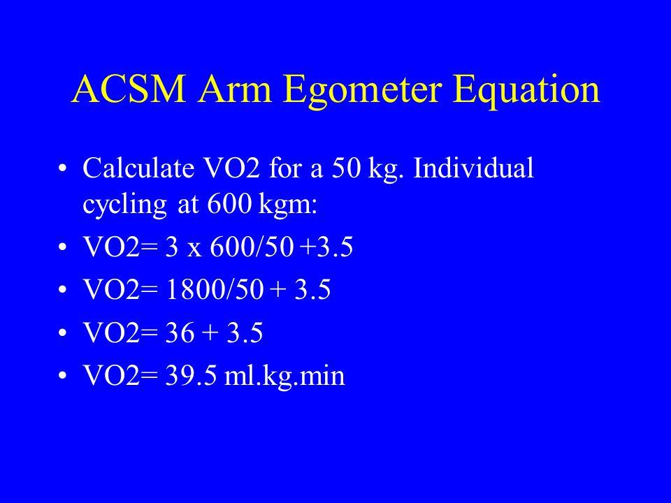 ACSM Arm Egometer Equation