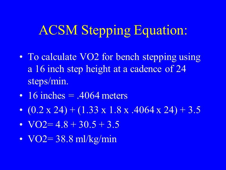 ACSM Stepping Equation: