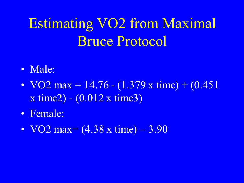 Estimating VO2 from Maximal Bruce Protocol