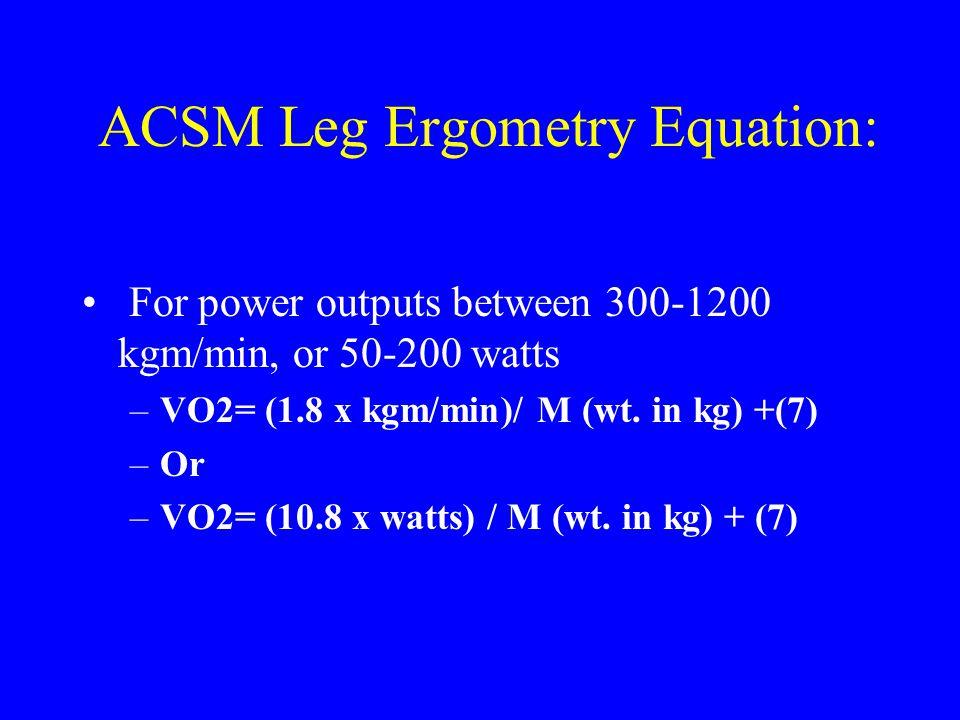 ACSM Leg Ergometry Equation:
