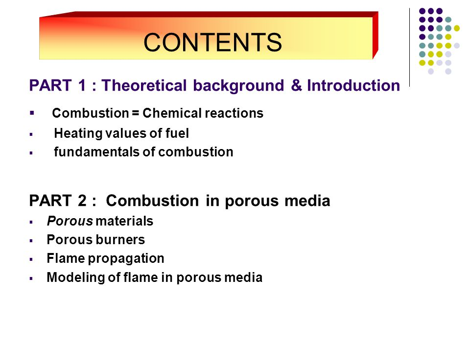 CONTENTS Combustion = Chemical reactions