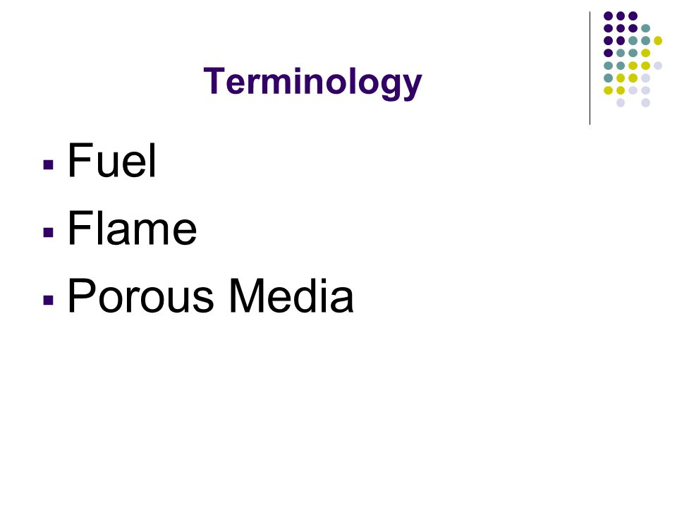 Terminology Fuel Flame Porous Media